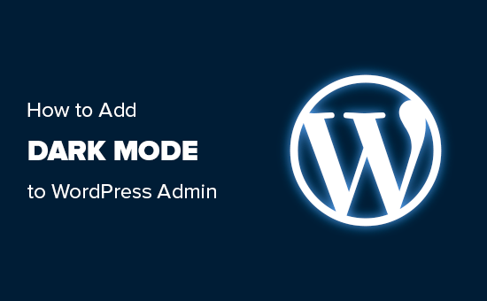 Add Dark Mode to Your WordPress