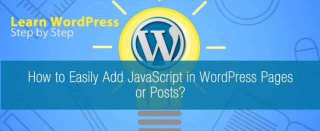 How to Easily Add JavaScript in WordPress Pages or Posts - 9Blogging