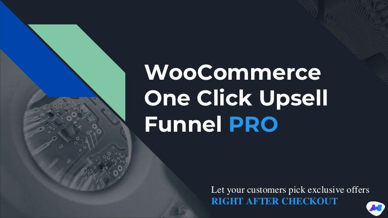 WooCommerce One Click Upsell Funnel Pro Plugin from MakeWebBetter